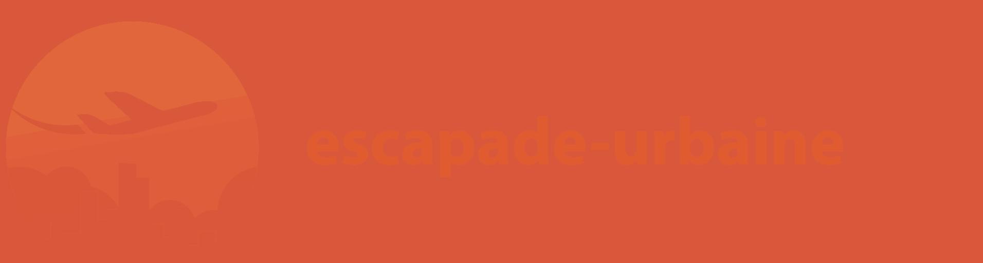 Escapade Urbaine.fr